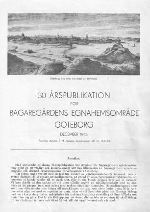 Bagaregårdens Egnahemsområde - 30års publikation 1915-1945